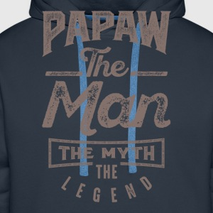 Papaw. The Man. The Myth. The Legend - Men's Premium Hoodie