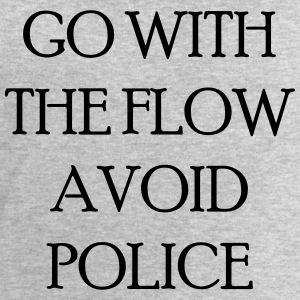 Go with the flow avoid police T-Shirts - Men's Sweatshirt by Stanley & Stella