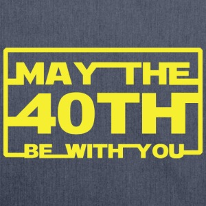 May the 40th be with you  Hoodies & Sweatshirts - Shoulder Bag made from recycled material