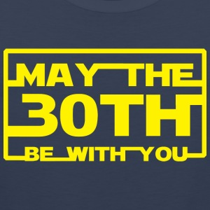 May the 30th be with you T-Shirts - Men's Premium Tank Top
