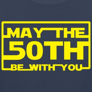 May the 50th be with you T-Shirts - Men's Premium Tank Top