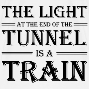 The light at the end of the tunnel is a train Sportkläder - Premium-T-shirt herr