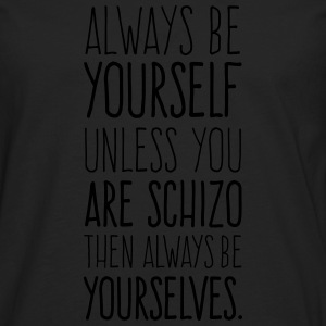 Always Be Yourself - pure T-Shirts - Männer Premium Langarmshirt