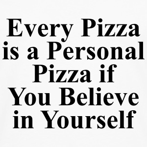 Every pizza is a personal pizza if you believe T-skjorter - Premium langermet T-skjorte for menn