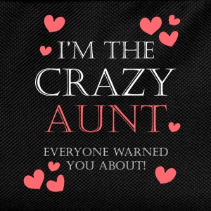 I'm the crazy aunt everyone warned you about - Kids' Backpack