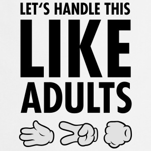 Let's Handle This Like Adults -Rock Paper Scissors T-Shirts - Kochschürze