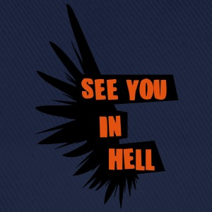 see you in hell T-Shirts - Baseballkappe