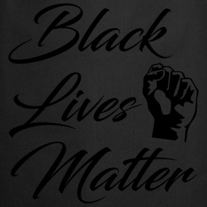 Black Lives Matter T-Shirts - Cooking Apron