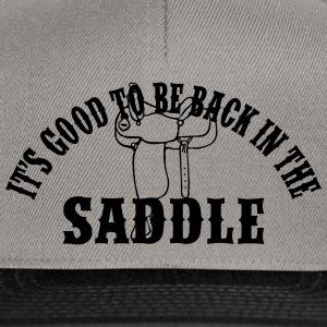 Back In The Saddle - Sattel - Snapback Cap