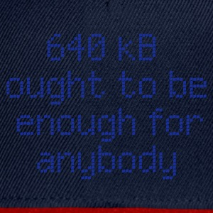:: 640 kB for anybody :-: - Casquette snapback
