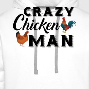 Crazy Chicken Man Shirt T-Shirts - Men's Premium Hoodie