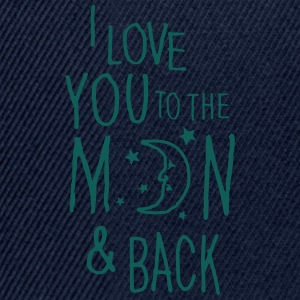 I LOVE YOU TO THE MOON & BACK Hoodies & Sweatshirts - Snapback Cap
