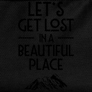 Let's Get Lost In A Beautiful Place T-Shirts - Kinder Rucksack