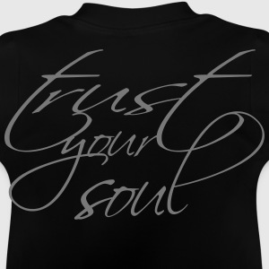 trust your soul Pullover & Hoodies - Baby T-Shirt