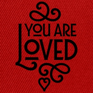 You Are Loved Tee shirts - Casquette snapback