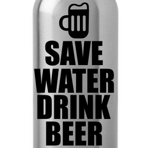 Save water drink beer  - Trinkflasche