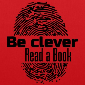 Be clever - Read a Book - Stoffbeutel