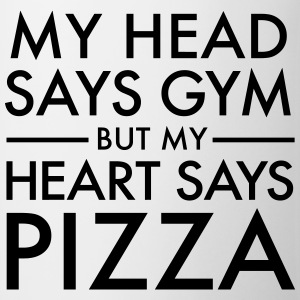 My Head Says Gym But My Heart Says Pizza Toppe - Kop/krus