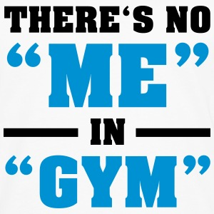 There's No ME In GYM T-shirts - Herre premium T-shirt med lange ærmer