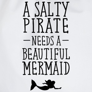A Salty Pirate Needs A Beautiful Mermaid Camisetas - Mochila saco