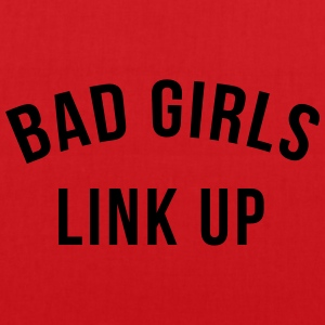 Bad girls link up T-Shirts - Tote Bag