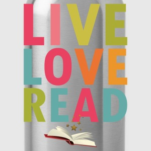 Live Love Read T-Shirts - Water Bottle