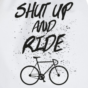 Shut Up And Ride T-Shirts - Turnbeutel