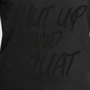 Shut Up And Squat Tops - Men's Sweatshirt by Stanley & Stella