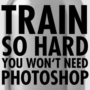 Train So Hard You Won't Need Photoshop Tee shirts - Gourde