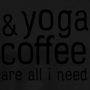 Yoga & Coffee Are All I Need Tröjor - Premium-T-shirt herr