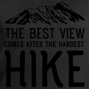 The Best View Comes After The Hardest Hike T-Shirts - Men's Sweatshirt by Stanley & Stella