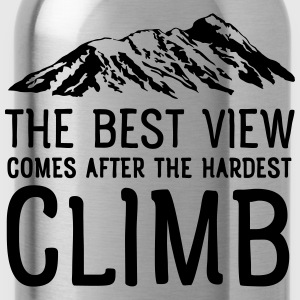 The Best View Comes After The Hardest Climb T-Shirts - Trinkflasche