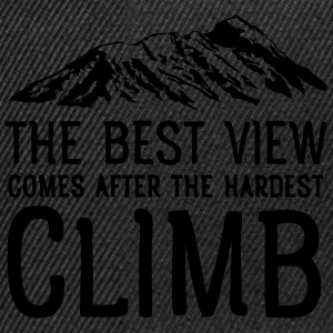 The Best View Comes After The Hardest Climb T-Shirts - Snapback Cap