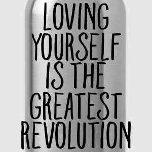 Loving Yourself Is The Greatest Revolution T-shirts - Drikkeflaske