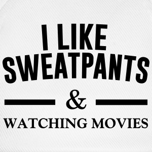 I like sweatpants Hoodies & Sweatshirts - Baseball Cap