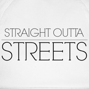 STRAIGHT OUTTA STREETS T-shirts - Basebollkeps