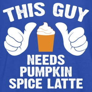This Guy Needs Pumpkin Spice Latte T-Shirts - Women's Tank Top by Bella