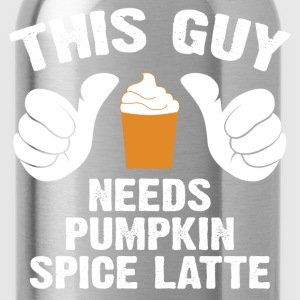 This Guy Needs Pumpkin Spice Latte T-Shirts - Water Bottle