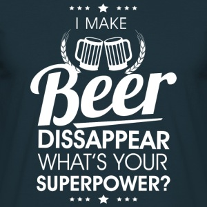 I make beer dissapear Hoodies & Sweatshirts - Men's T-Shirt