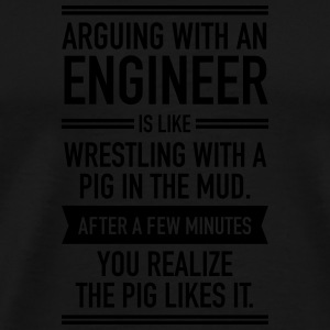 Arguing With An Engineer... Mokken & toebehoor - Mannen Premium T-shirt