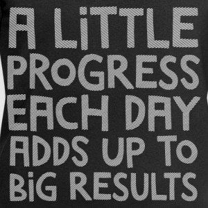 A Little Progress Each Day Adds Up To Big Results Ropa deportiva - Sudadera hombre de Stanley & Stella