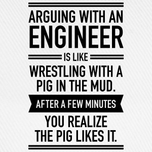 Arguing With An Engineer... T-Shirts - Baseball Cap