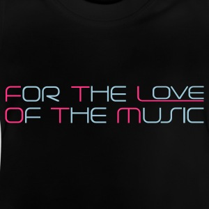 Zwart For The Love of The Music Kinder shirts - Baby T-shirt