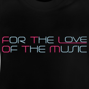 Sort For The Love of The Music Børne T-shirts - Baby T-shirt
