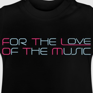 Noir For The Love of The Music T-shirts Enfants - T-shirt Bébé
