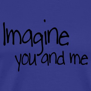 King's blue imagine you and me Kids' Tops - Men's Premium T-Shirt