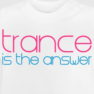 Weiß Trance is the Answer Kinder Pullover - Baby T-Shirt