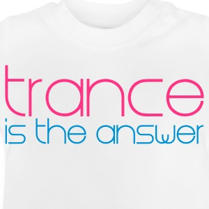 White Trance is the Answer Kids' Tops - Baby T-Shirt
