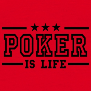 Rouge poker is life deluxe Sous-vêtements - T-shirt Homme
