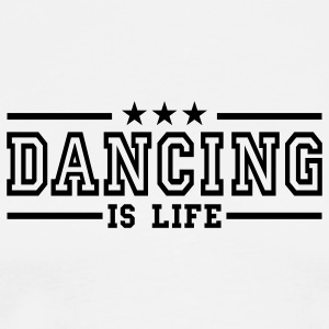 dancing is life deluxe Barnegensere - Premium T-skjorte for menn